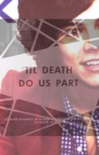 Till Death Do Us Part (Harry Styles Vampire FanFic) by agsmall14