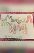 Miraculous:  A New Beginning (COMPLETED; BOOK 1) by GalaxyDreamscape220