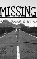 Missing | Gaster!Sans X Reader by _leolonie_