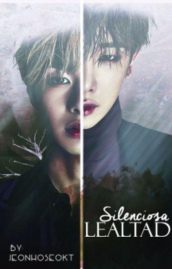 Lealtad Silenciosa (2won HyungWonHo)