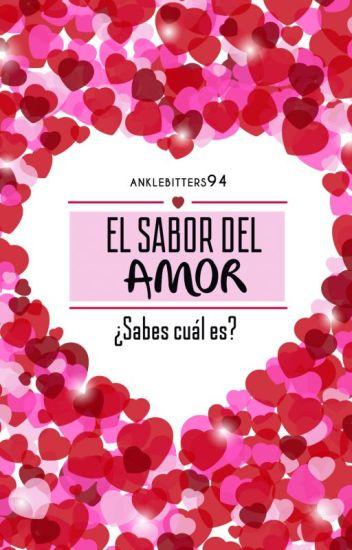 El Sabor del Amor #TA2 [EN EDICIÓN]