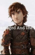 The Damaged And The Brave (Httyd) by Blazexd23