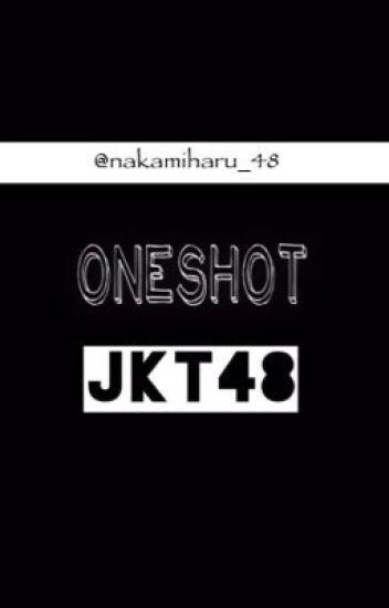 Fanfic OS JKT48