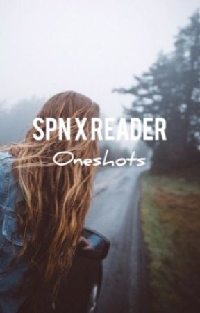 ON HOLD} Supernatural x Reader Oneshots - Library Dance Party