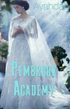 Pembrook High School  by lovelifeandpandas