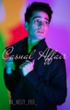 Casual Affair (Ryden)  by MR_MISTY_EYED_