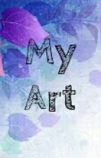 My Art (Picture Book) by TheLemonSquad