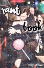 Rant Book II by margauxtennant