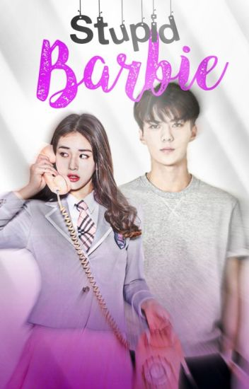 Stupid Barbie ↪ Oh SeHun