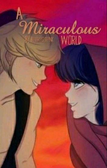 A Miraculous World