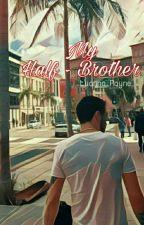 My half-brother (L.P) by luanna_payne