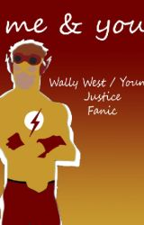me & you [Wally West] by foreverniam