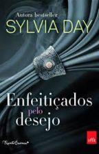 Enfeitiçados Pelo Desejo_Sylvia Day by YkalyMelany