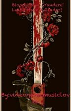 Bloody Love (Yandere! Leatherface X Reader) by SharkTheHorrorAddict