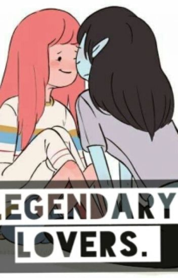 LEGENDARY LOVERS (Bubbline)