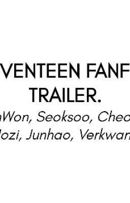 Fanfic Trailer
