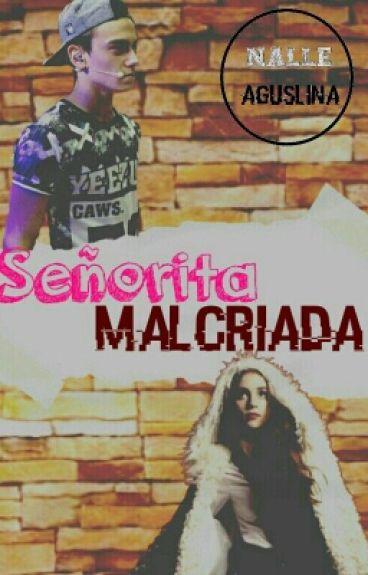 Señorita Malcriada ‹[(ADAPTADA)]›