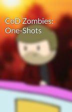 CoD Zombies: One-Shots by SpaceBen10