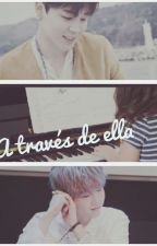 A través de ella (One shot Yoonmin) by Bellsep