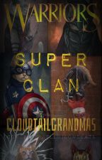 Warriors: SuperClan by CloudtailGrandmas