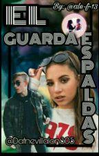 """""""El Guardaespaldas"""" by Dafnevillalon305"""