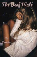 The Deaf Mate  by Dariele10