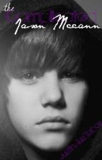 The Complicated Jason McCann [on hold] by JustinAusBieber