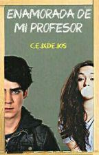 Enamorada De Mi Profesor |J.C| by thepenisofjos