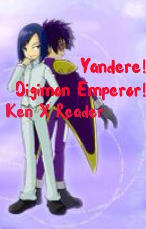 Yandere! Digimon Emperor! Ken X Reader - Chapter 1 What Happened to