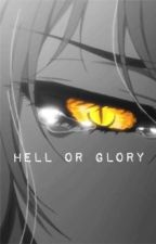 Hell or Glory {Peterick} (On Hiatus) by yay_its_gaytrick