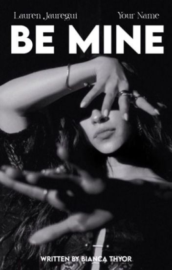 Be Mine [Lauren/You] PT/BR