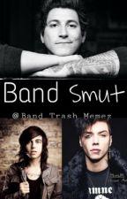 Band Smut by Band_Trash_Memez