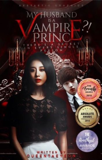 My Husband Is A Vampire Prince?!