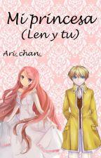 Mi princesa (len y tu) by Ari_chan_