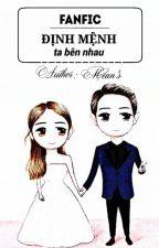 [FanFic] KiKyo Couple : Định Mệnh Ta Bên Nhau by MeansHdmt