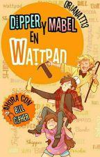Dipper y Mabel en Wattpad  by OrianaTT13