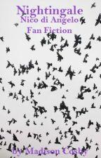 Nightingale (A Nico di Angelo Fan Fiction) by AmericanWriter9