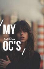 My OC's by userlesss