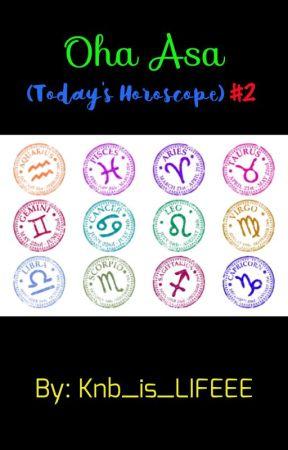 Oha Asa (Today's Horoscope) #2 by Knb_is_LIFEEE