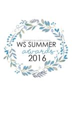 The W.S Awards Summer 2016 (CLOSED) by WritersStruggle