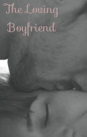 The Loving Boyfriend  by sugarspice1513