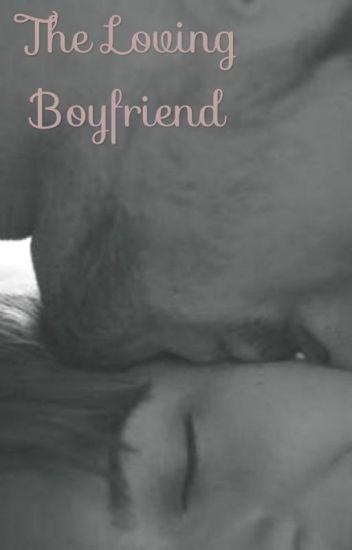 The Loving Boyfriend