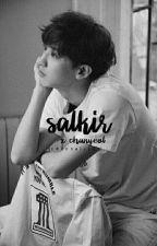 salkir • p.c.y by ultwondoll