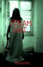 SERAM SHIT by sxnzhaa