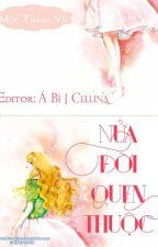 Nửa đời quen thuộc -  Mộc Thanh Vũ [FULL] by NguynYang