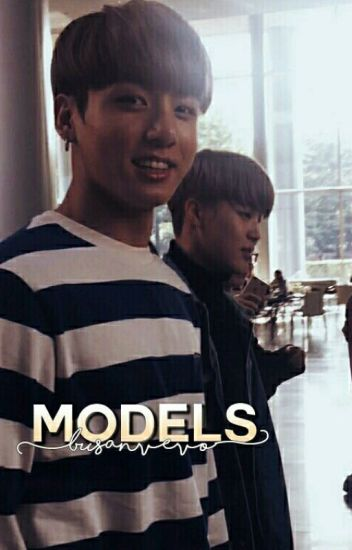 models. [editing/on hold]
