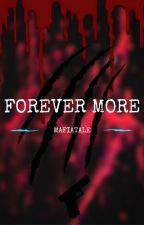 Mafiatale - Forever More by kawaiicatqueen