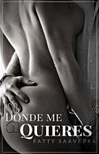 Dónde Me Quieres by UnLunar_Dtt