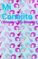 Mi Conejito (BonniexToybonnie) -One-shot- by ShipperInLaiv