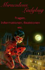 Miraculous Ladybug  (Info, Reaktionen,etc) by Zoedegon